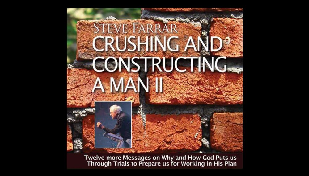 Crushing And Constructing A Man - Part 2