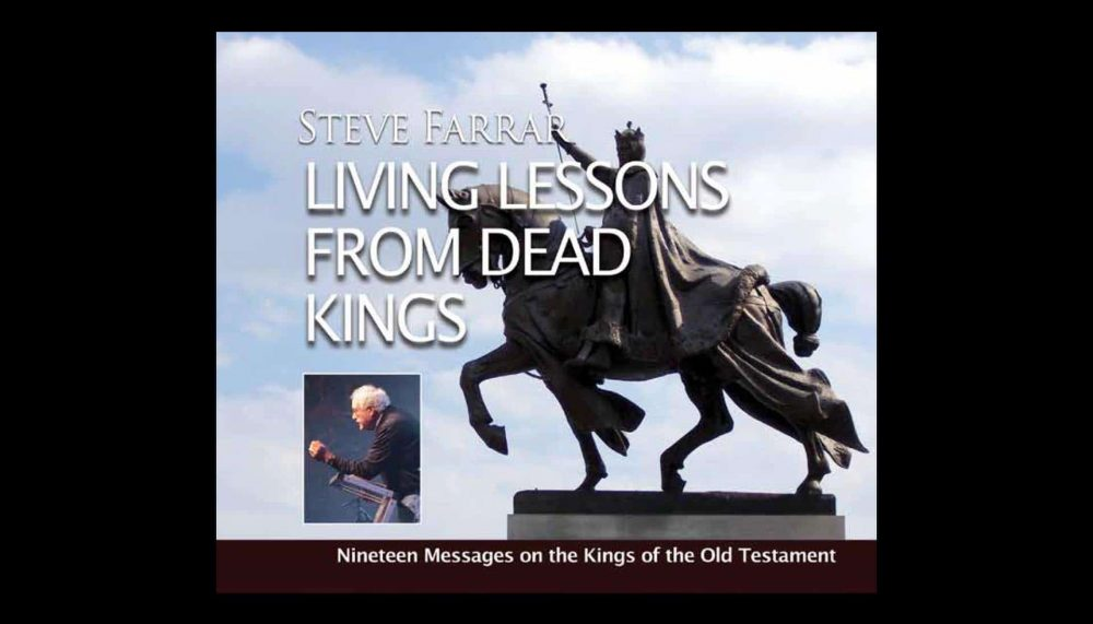 Living Lessons From Dead Kings